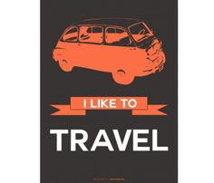 I Like to Travel Print