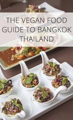Where to eat vegan food in Bangkok, Thailand.
