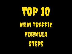 10 Step MLM Traffic Formula: Generate Massive Traffic For Your MLM —… Online Business