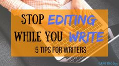 Stop Editing While You Write Header