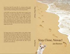 Stay Close, Novac! by Jan Romes