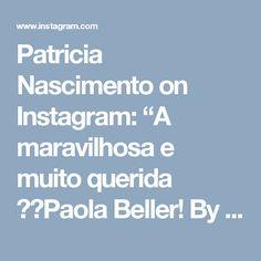 "Patricia Nascimento on Instagram: ""A maravilhosa e muito querida ❤️Paola Beller! By Patricia Nascimento #pretywoman #instafashion #vestidonude #maededebutante #baile…"" • Instagram"