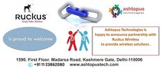 #Ashtopus #Technologies is happy to announce partnership with #Ruckus #Wireless to provide wireless solutions .