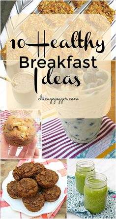 10 Healthy Breakfast Ideas - a list of delicious recipe ideas for the new year | chicagojogger.com