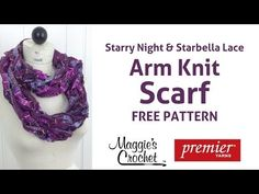 Arm Knit Scarf with Starbella Lace & Starry Night Yarn - Right Handed - YouTube
