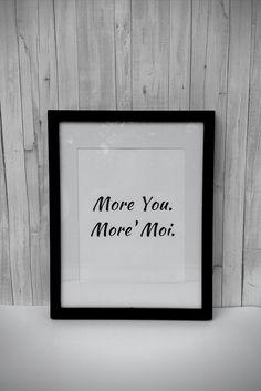 More You. More' moi.