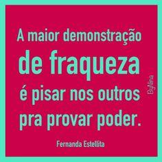 #instabynina #frases #fraqueza
