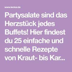 Partysalate sind das Herzstück jedes Buffets! Hier findest du 25 einfache und schnelle Rezepte von Kraut- bis Kartoffelsalat!