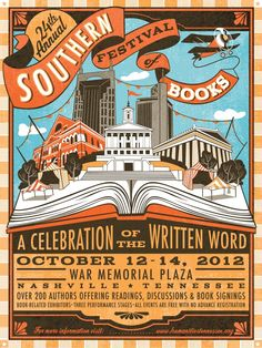Southern Festival of books in Nashville, TN this October.  I think I will look into attending this.  It's free admission and just a 3 hour drive from me.  Hrm.  Anyone want to ride along?  (Must check my cal first, natch.) SFB 2012 poster