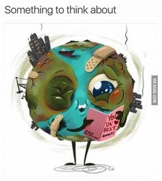 Funny pictures about Every Year During Earth Day. Oh, and cool pics about Every Year During Earth Day. Also, Every Year During Earth Day photos. Save Planet Earth, Save Our Earth, Love The Earth, Our Planet, Save The Planet, Earth Day, Image Triste, Save Environment, Sad Stories