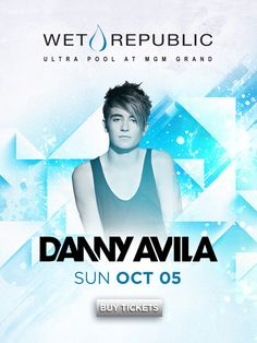 Make sure you check out Danny Avila as he performs LIVE poolside inside Wet Republic Ultra Pool at MGM Grand Las Vegas on Sunday, October 5.