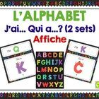 L'alphabet - J'ai... Qui a...? 2 sets + poster - letters - French - français  This updated version (v.2 - Feb/21/2014) has been expanded. If you ha...