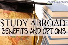 study abroad: benefits and options