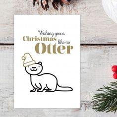 "Kerstkaart ""Wishing you a Christmas like no Otter"" Simple Christmas Cards, Funny Christmas Cards, Christmas Mood, Christmas Baubles, Christmas Wishes, Xmas Cards, Merry Kissmas, Crochet Christmas Trees, New Year Card"