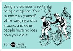 crochet ideas, crochet humor, crochet funnies, aunts, magician