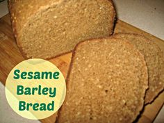 Sesame barley bread for the bread machine - love the nutty flavor