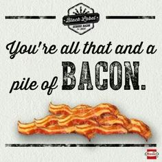 "Mak'n this sign for the drive down Sandberry on party day...and bacon is ""all that"" ;)"