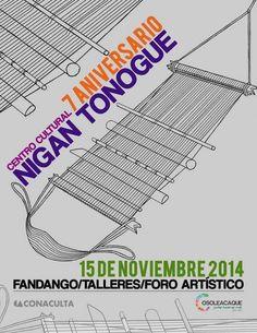 7.º aniversario del Centro Cultural Nigan Tonogue. 15 de noviembre de 2014 en Cosoleacaque, Veracruz.