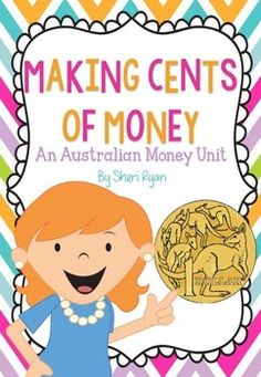Making Cents of Money An Australian Money Unit including no prep printable worksheets, math centre games and interactive notebook pages. Primary Maths, Primary Teaching, Teaching Math, Money Activities, Teaching Resources, Money Games, Primary Resources, School Resources, Classroom Resources
