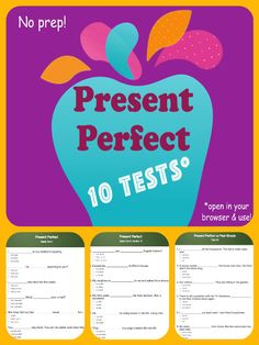 10 #tests to open in any browser and practice the #PresentPerfect Tense! Great #resource for teachers.