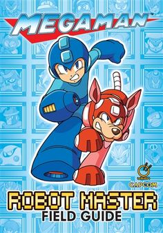 The MEGA MAN: ROBOT MASTER FIELD GUIDE is your ultimate handbook to the classic Mega Man universe.