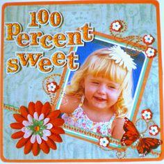100 Percent Sweet - Scrapjazz.com