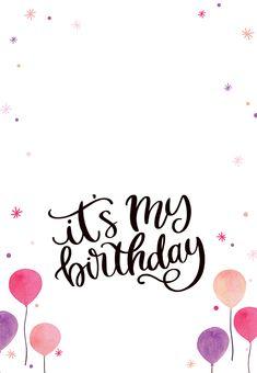 Its My Birthday Balloons - Birthday Invitation Template (Free) Happy Birthday To Me Quotes, Birthday Girl Quotes, Birthday Wishes For Myself, Birthday Wishes Quotes, Happy Birthday Messages, Happy Birthday Images, Happy Birthday Greetings, My Birthday Pictures, Happy Birthday For Me