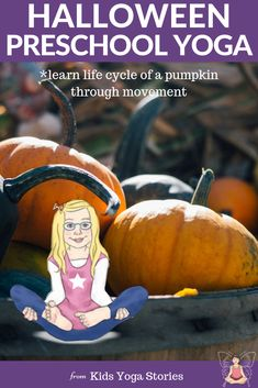 Learn about the Life Cycle of a Pumpkin through Yoga Poses! Halloween Preschool Yoga ideas for fun classroom activities or Halloween party fun! 5 easy and fun yoga poses inspired by the life cycle of a pumpkin. Kids Yoga Poses, Yoga For Kids, Fun Classroom Activities, Preschool Activities, Motor Activities, Classroom Ideas, Yoga Meditation, Zen Yoga, Preschool Yoga