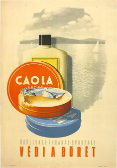 Caola - for recreation hiking & sport it protects your skin Vintage Ads, Vintage Prints, Vintage Posters, Tv Ads, British Invasion, Illustrations And Posters, Skin Art, Marketing, Print Ads