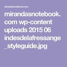 mirandasnotebook.com wp-content uploads 2015 06 indesdelafressange_styleguide.jpg