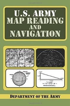 "Read ""U. Army Guide to Map Reading and Navigation"" by Department of the Army available from Rakuten Kobo. It requires no prior knowledge of these subjects. Sections include map care, comprehension of map symbols, military symb. Survival Tips, Survival Skills, Survival Books, Wilderness Survival, Camping Survival, Camping Gear, Brendan Fraser The Mummy, Map Symbols, Map Compass"