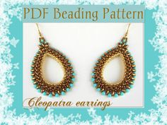 DIY Beading pattern Cleopatra earrings / PDF tutorial with detailed instructions, photos and diagrams / Cubic Right Angle Weave 3D, Superduo...