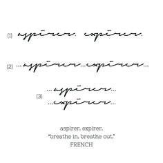 Rib tattoo - Handwritten Cursive Font - French - Breathe in Breath out