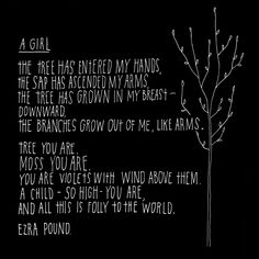 """A Girl"" by Ezra Pound. Hand Lettering by Lisa Congdon. Simply lovely in all ways."