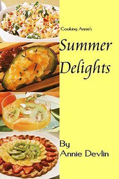Summer Delights by Annie Devlin, http://www.amazon.com/dp/B00W8FOH1I/ref=cm_sw_r_pi_dp_1e8tvb1HBRC10
