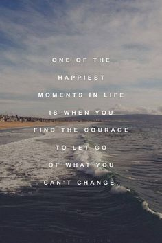 Letting go of what you can't change