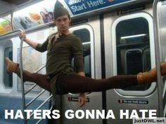 Haters gona hate