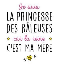 T-Shirt Princesse des râleusesimprimer sur un tee shirt Papa Shirts, Tee Shirts, Quote Citation, Sentences, Slogan, Decir No, Quotations, Affirmations, Funny Quotes