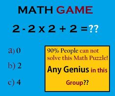2-2×2 2 =?? Basic but Tricky Math Puzzles with Answers Logic Math, Math Jokes, Math Humor, Jokes Kids, Dog Jokes, Brain Riddles, Riddles With Answers Clever, Brain Games, Tricky Questions