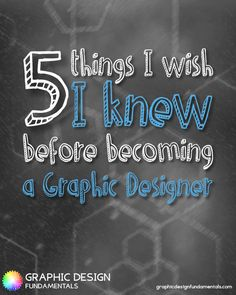 Here are the 5 things I wish someone had told me before I started learning graphic design…