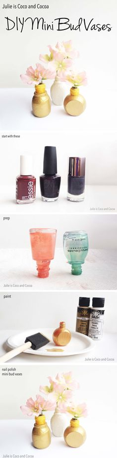 DIY Mini flower bud vases made from upcycled nail polish bottles                                                                                                                                                                                 More