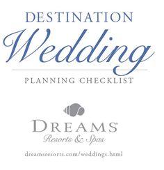 Destination Wedding Planning Checklist By Dreams Resorts Spas
