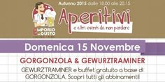 Gewurztraminer e il Gorgonzola – Aperitivo all'Emporio del Gusto  #Gewurztraminer #Gorgonzola #Aperitivo #emporiodelgusto #Foligno  #Umbria