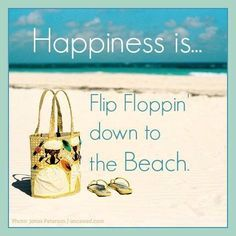 Happy Quotes : QUOTATION – Image : Quotes Of the day – Description Happiness is…Flip Floppin' down to the Beach Sharing is Power – Don't forget to share this quote ! I Love The Beach, Beach Fun, Ocean Beach, Summer Beach, Summer Fun, Beach Room, Happy Summer, Beach Trip, Image Citation