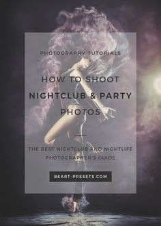 Nightclub and bar photography tips and tricks | Read the full article: http://www.beart-presets.com/blog/tips-for-photography-in-nightclubs