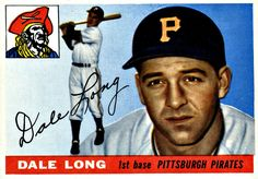 127 - Dale Long RC - Pittsburgh Pirates