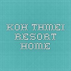 Koh Thmei Resort - Home