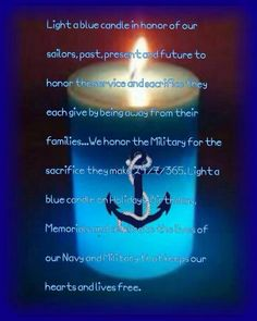 The blue candle....I like this because my boy is serving in the Navy.