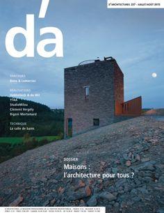 D' Architectures (dá). nº 237 (Juillet). Sumario: http://www.darchitectures.com/da-numero-237.html  No catálogo: http://kmelot.biblioteca.udc.es/record=b1179688~S1*gag