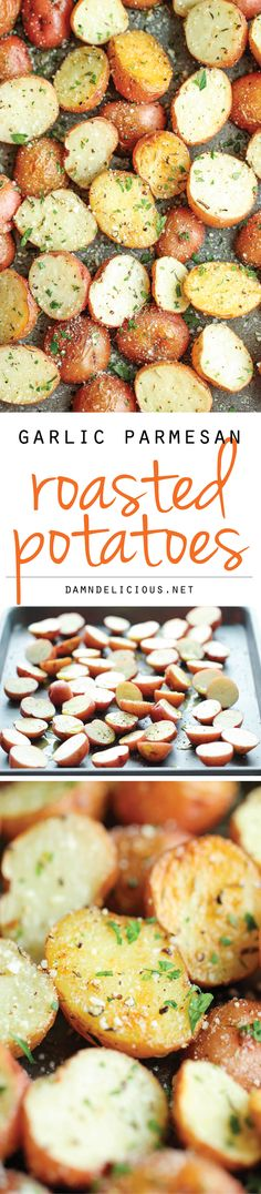 Garlic Parmesan Roasted Potatoes | http://damndelicious.net/